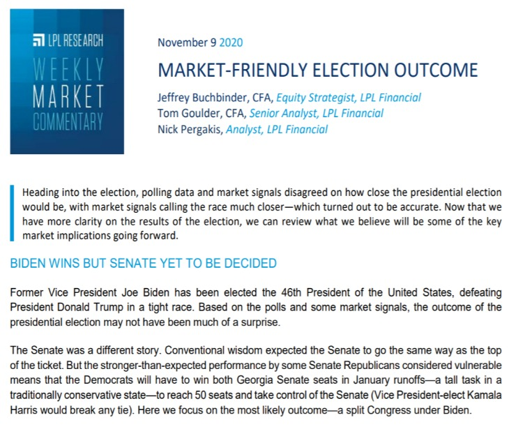 Market-Friendly Election Outcome | Weekly Market Commentary | November 9, 2020