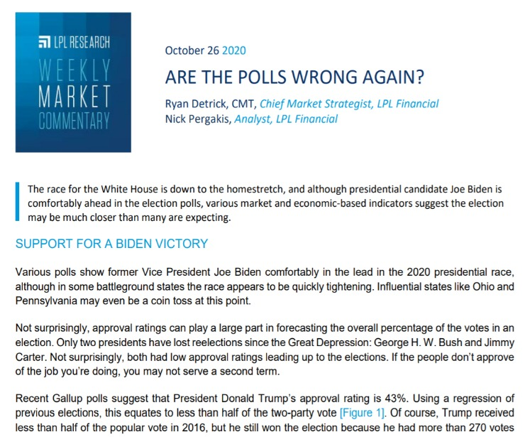 Are the Polls Wrong Again?   Weekly Market Commentary   October 26, 2020